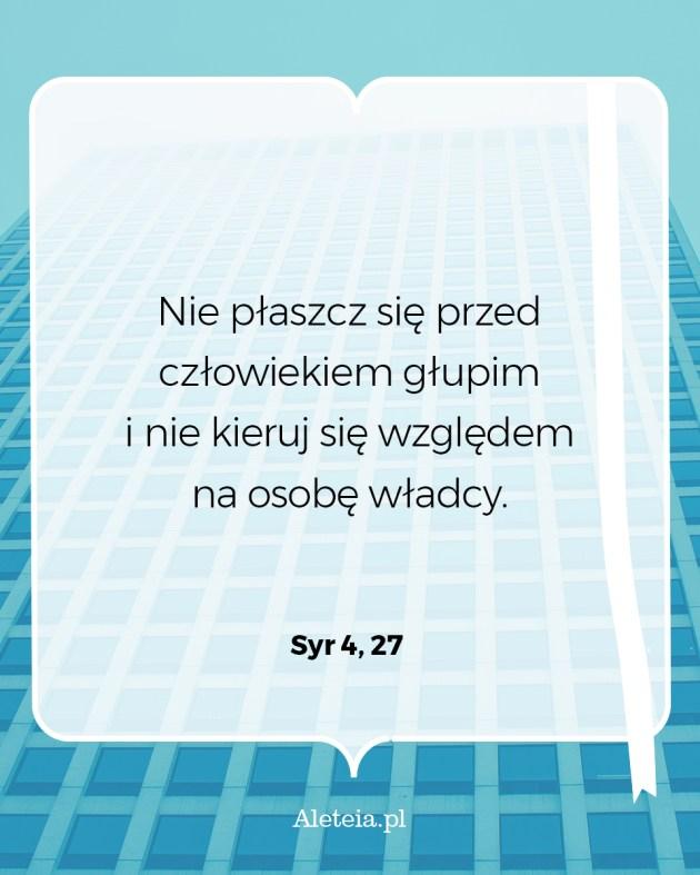Cytat z Pisma Świętego Syr 4,27