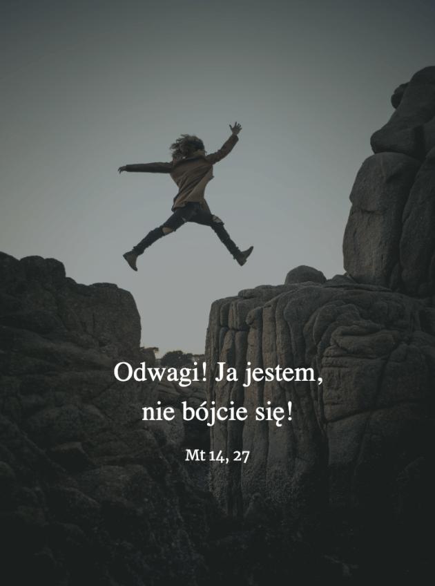 Cytat z Biblii Mt 14,27