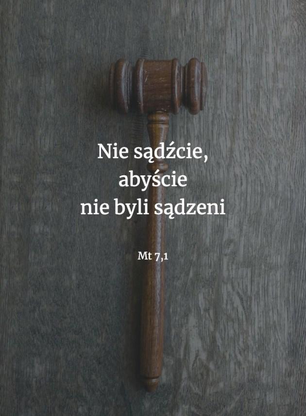 Cytat z Biblii [Mt 7, 1]