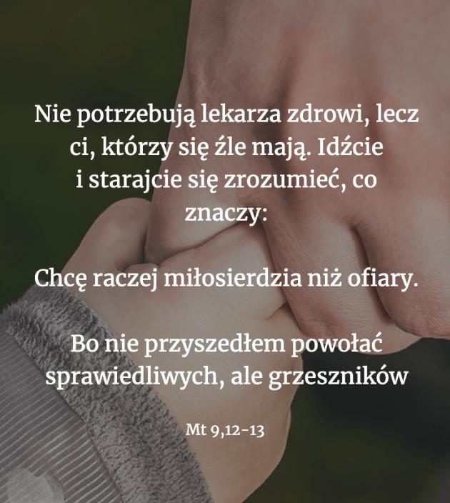Cytat z Biblii [Mt 9, 12-13]
