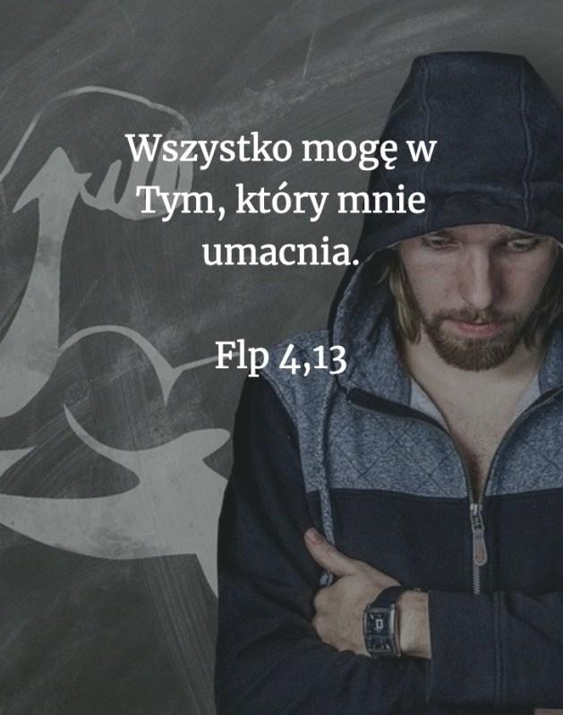 Cytat z Biblii [Flp 4, 13]