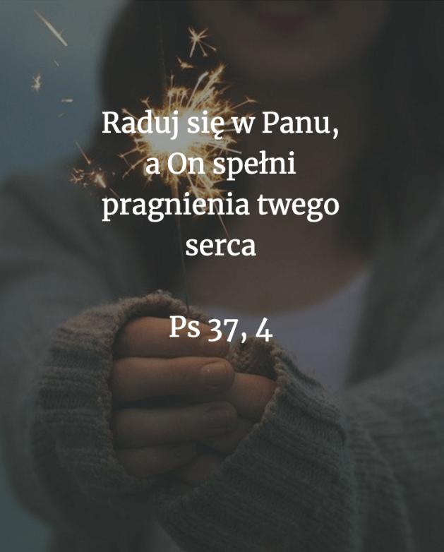 Cytat z Biblii [Ps 37, 4]